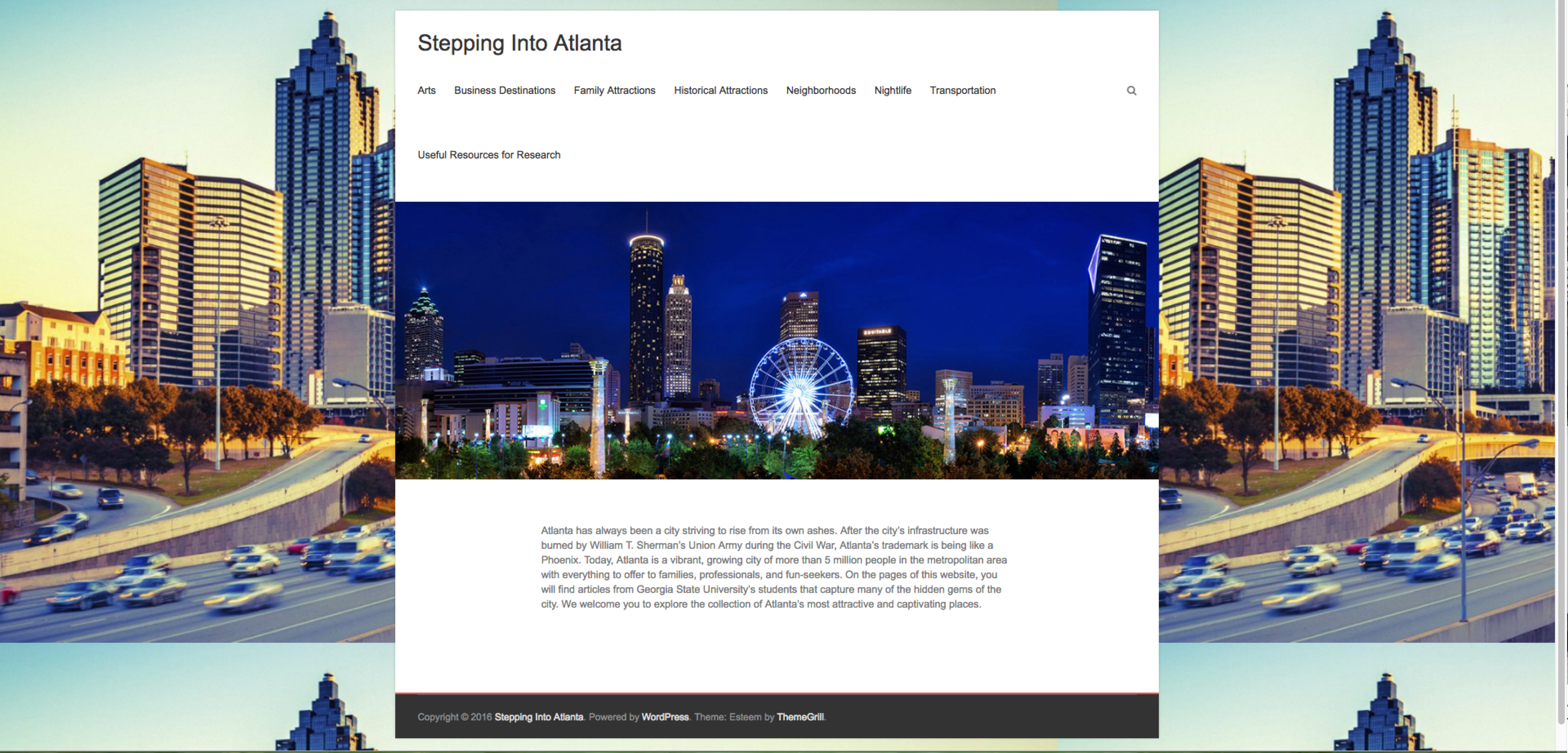 "Background repeated image of a photograph of downtown Atlanta. A car-filled highway and a line of mirrored skyscrapers. Centered is the main blog space. White. Title at top reads, in black letters, ""Stepping into Atlanta."" The middle third features a night-time skyline of Atlanta, a white-lit ferris wheel centers the image. A few lines of black text is below the photograph, but unreadable in thumbnail size."